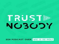 Trust Nobody s01e10: Winnaar. Verliezer. Mol.