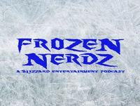 Frozen Nerd Report - Episode 04 (March 23, 2018)