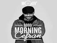 Good Morning Cefran 20.02.2018